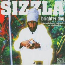 BRIGHTER DAY SIZZLA, CD