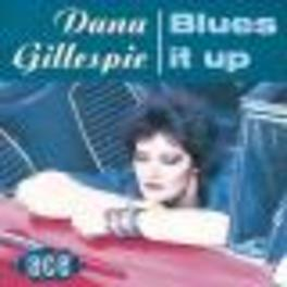 BLUES IT UP Audio CD, DANA GILLESPIE, CD
