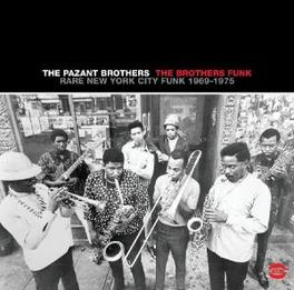 BROTHERS FUNK -RARE NYC.. ..NEW YORK CITY FUNK Audio CD, PAZANT BROTHERS, CD