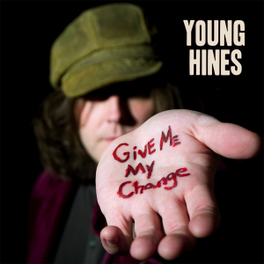 GIVE ME MY CHANGE -DIGI- RECORDED BY BRENDAN BENSON YOUNG HINES, CD