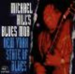 NEW YORK STATE OF BLUES Audio CD, HILL, MICHAEL -BLUES MOB-, CD