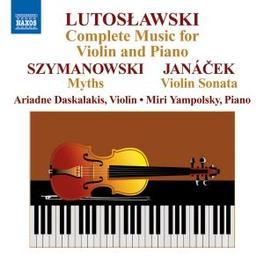 COMPLETE MUSIC FOR.. .. VIOLIN & PIANO/W/ARIADNE DASKALAKIS Audio CD, W. LUTOSLAWSKI, CD