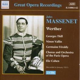 WERTHER W/THILL, VALLIN J. MASSENET, CD