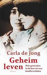 Geheim leven De Jong, Carla, Ebook