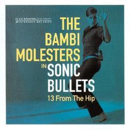 SONIC BULLETS Audio CD, BAMBI MOLESTERS, CD