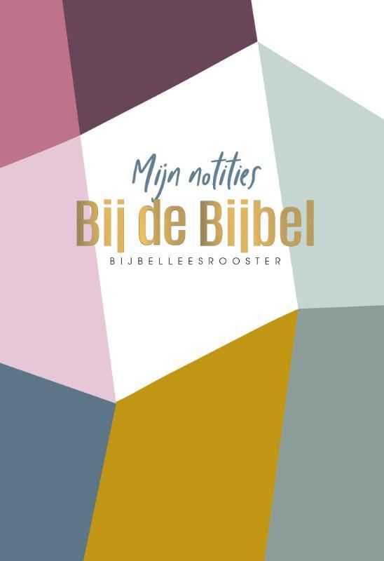 Mijn notities bij de Bijbel. Met bijbelleesrooster, Hardcover  Nog niet verschenen. Wordt verwacht op 24/09/2019