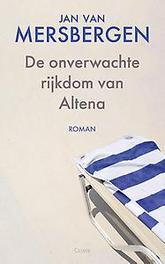 De onverwachte rijkdom van Altena Mersbergen, Jan van, Ebook