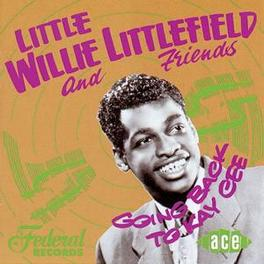 GOING BACK TO KAY CEE HIS FIRST WORK NOW ON CD Audio CD, WILLIE LITTLEFIELD, CD