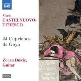 24 CAPRICHOS DE GOYA ZORAN DUKIC Audio CD, CASTELNUOVO-TEDESCO, M., CD