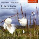 SONGS OF THE COTTON GRASS ELIZABETH DONOVAN, MATTHEW JONES, ALUN DARBYSHIRE, THOM