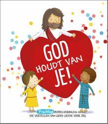 God houdt van je!
