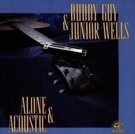 ALONE & ACOUSTIC Audio CD, GUY, BUDDY & JUNIOR WELLS, CD