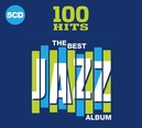 100 HITS - BEST JAZZ.. THE...