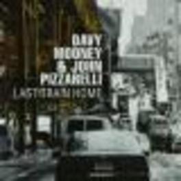 LAST TRAIN HOME Audio CD, MOONEY, DAVY & JOHN PIZZA, CD