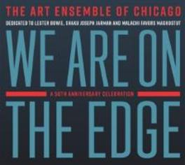 WE ARE ON THE EDGE 50TH ANNIVERSARY CELEBRATION ART ENSEMBLE OF CHICAGO, CD