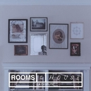 ROOMS OF THE HOUSE