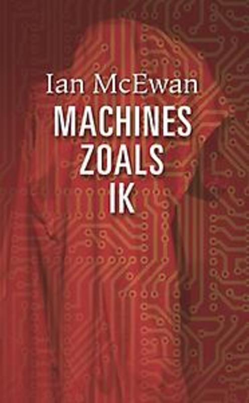 Machines zoals ik Ian McEwan, Hardcover