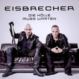 DIE HOLLE MUSS WARTEN EISBRECHER, CD
