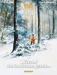 COLLECTIE XIII 02. WAAR DE INDIAAN GAAT COLLECTIE XIII, Van Hamme, Jean, Paperback