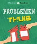 Problemen thuis?