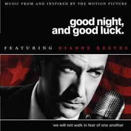 GOOD NIGHT AND GOOD LUCK MUSIC FROM AND INSPIRED BY THE MOTION PICTURE Audio CD, DIANNE REEVES, CD