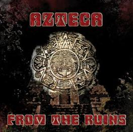 FROM THE RUINS AZTECA, CD