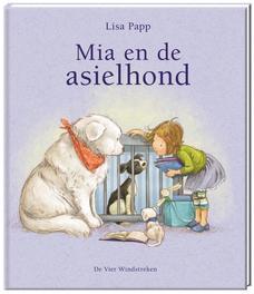 Mia en de asielhond Lisa Papp, Hardcover