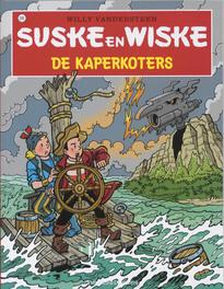 SUSKE EN WISKE 293. DE KAPERKOTERS Suske en Wiske, Willy Vandersteen, Paperback