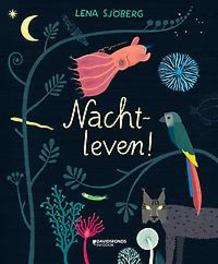 Nachtleven! Lena Sjöberg, Hardcover