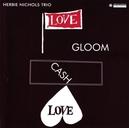 LOVE GLOOM CASH LOVE REC....