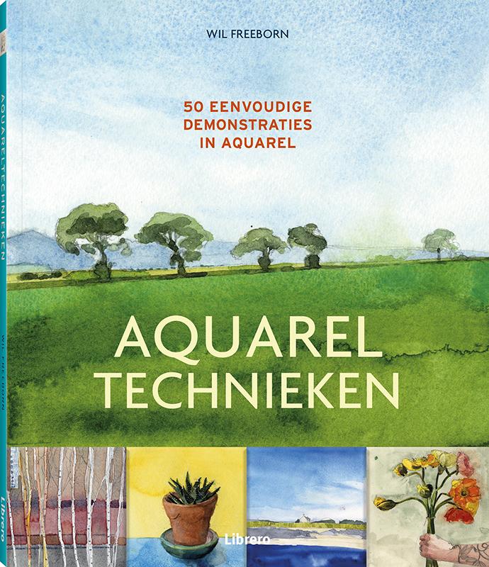 Aquareltechnieken Will Freeborn, Paperback