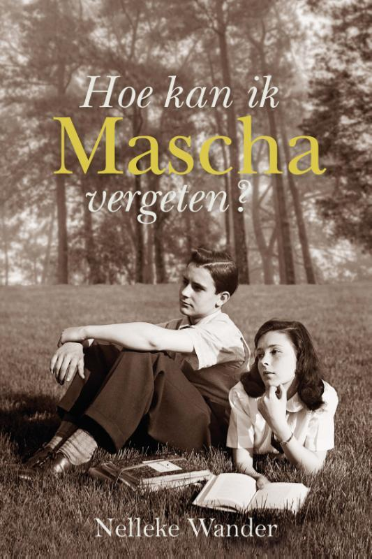 Hoe kan ik Mascha vergeten? Wander, Nelleke, Paperback