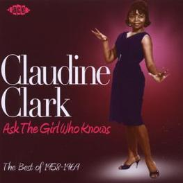 ASK THE GIRL WHO KNOWS -THE BEST OF 1958-1969- Audio CD, CLAUDINE CLARK, CD