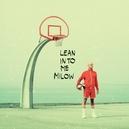 LEAN INTO ME -LP+CD-