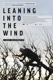 Leaning into the wind, (DVD)