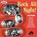 ROCK ALL NIGHT! W/BENNY JOY, BILL PECK, RAY SCOTT, TROOPERS, NORA HAYES