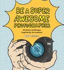 Be a Super Awesome...