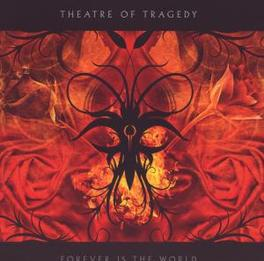 FOREVER IS THE WORLD Audio CD, THEATRE OF TRAGEDY, CD