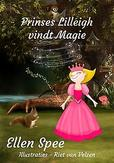 Prinses Lilleigh vindt magie