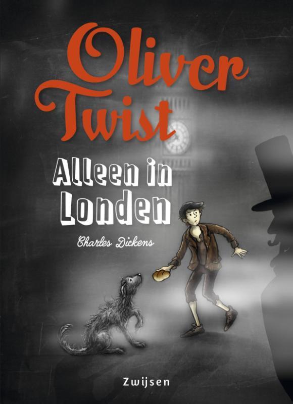 Oliver Twist- Alleen in Londen. alleen in Londen, Dickens, Charles, Hardcover
