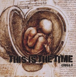 THIS IS THE TIME CROSS X, CD