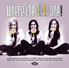 WHERE THE GIRLS ARE V.6 W/ DARLETTES, JOY DAWN, LADYBIRDS, CINNAMONS, BELLES, Audio CD, V/A, CD