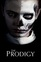 The prodigy, (DVD)