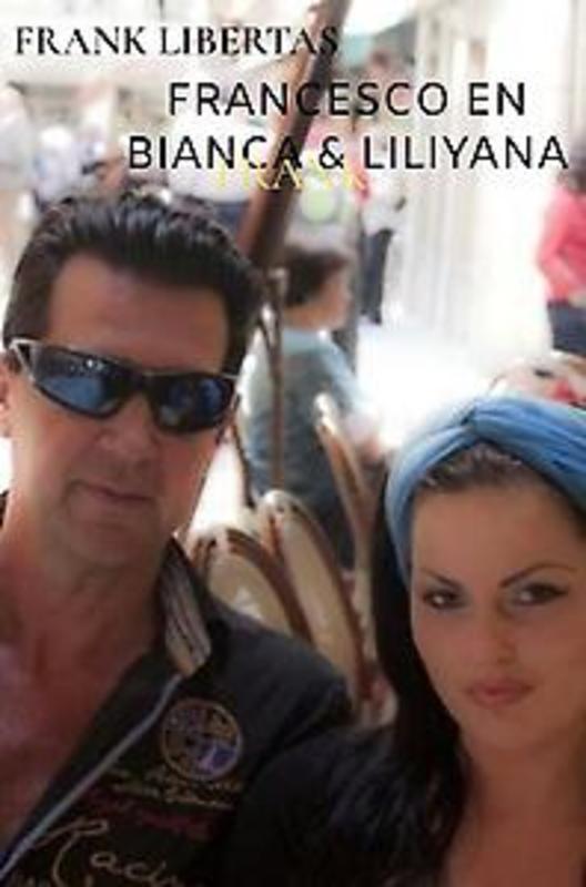 Francesco en Bianca & Liliyana Gadyka. Libertas, Frank, Paperback