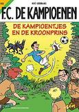 KAMPIOENEN 103. DE KAMPIOENTJES EN DE KROONPRINS
