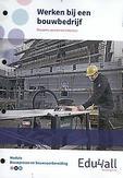 Werken bij een bouwbedrijf