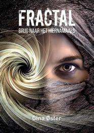 Fractal, Brug naar het hiernamaals Gina Øster, Paperback
