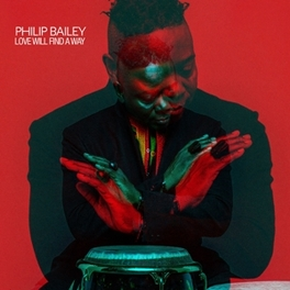 LOVE WILL FIND A WAY PHILIP BAILEY, CD