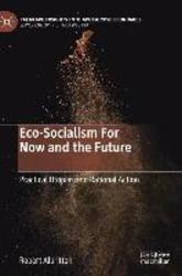 Eco-Socialism For Now and...