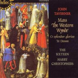 WESTERN WYNDE THE SIXTEEN, HARRY CHRISTOPHERS CONDUCTOR Audio CD, J. TAVERNER, CD
